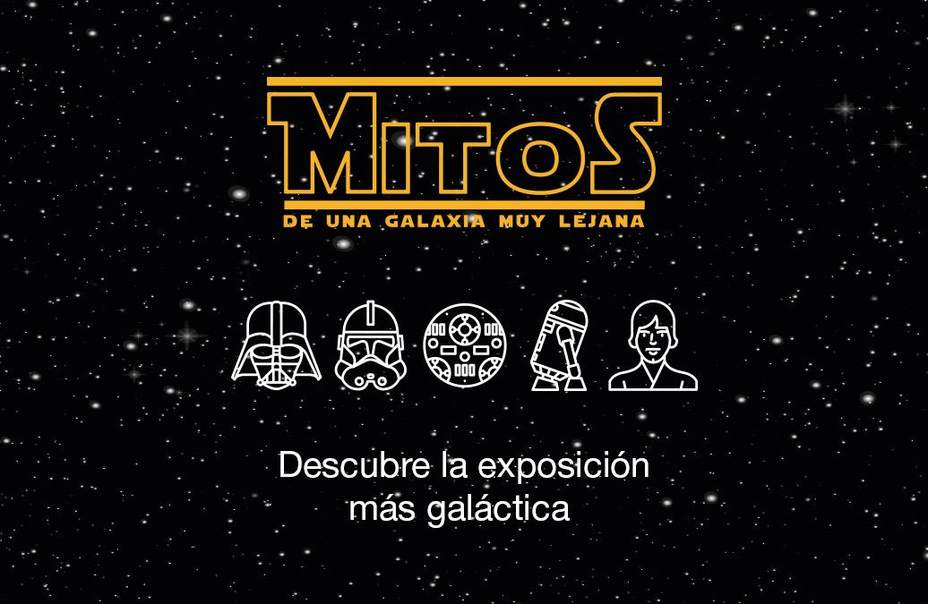 la exposici243n mitos de una galaxia muy lejana inspirado