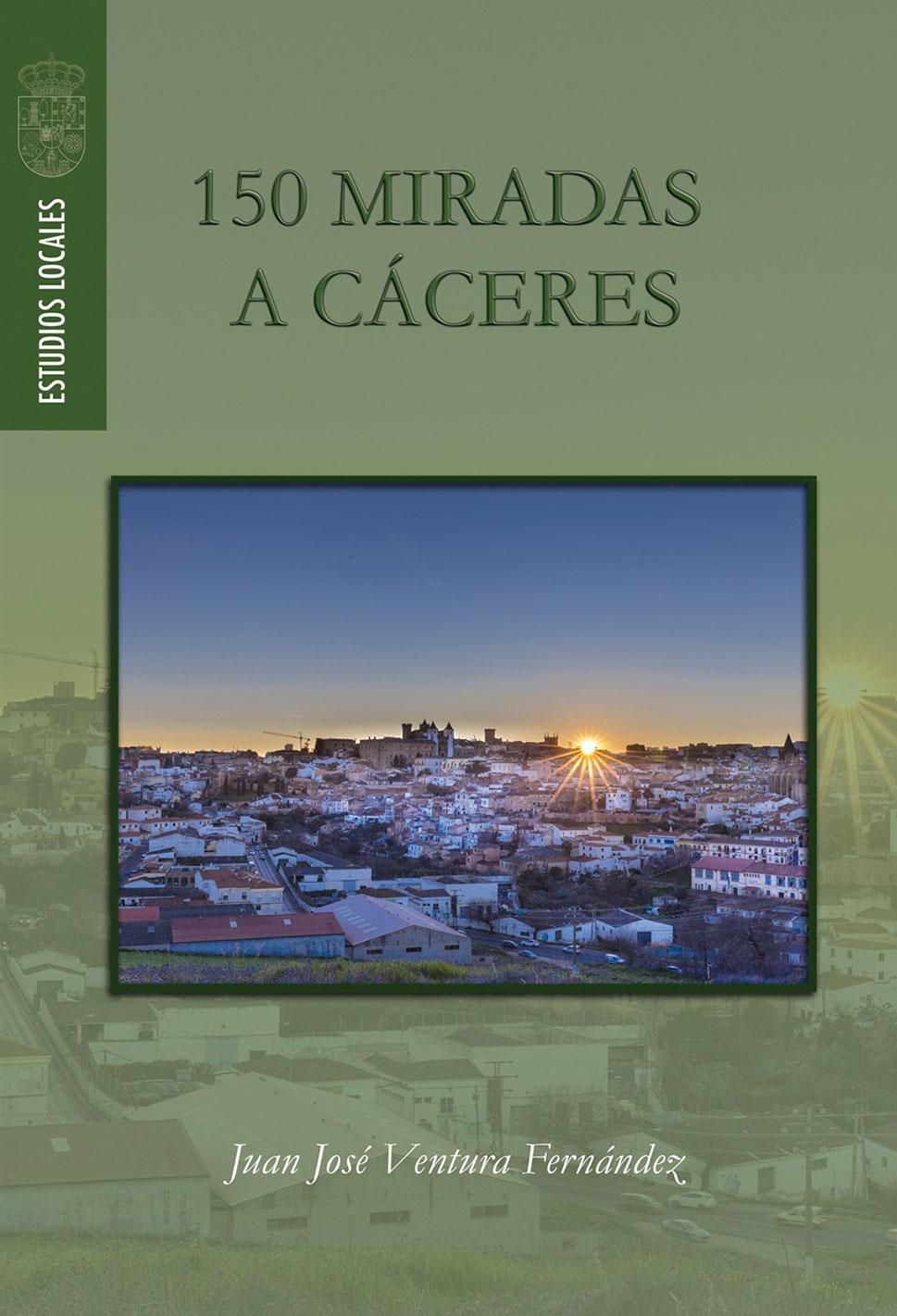 '150 miradas a Cáceres', listo para descargar, para celebrar el Día del Libro