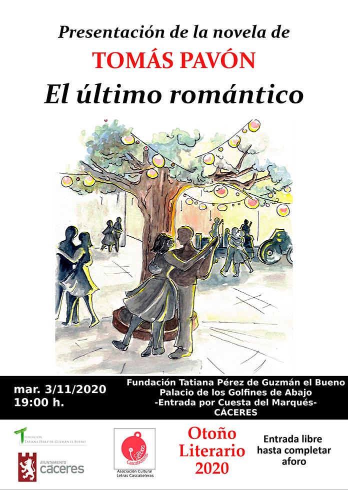 Tomás Pavón presenta El último romántico
