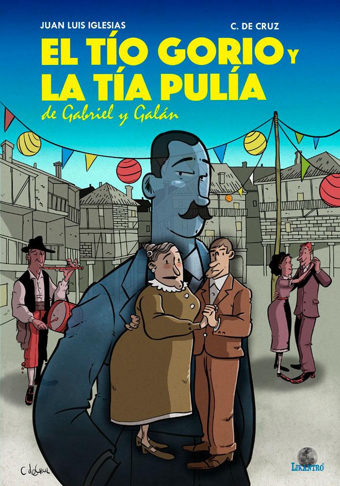 El tío Gorio y la tía Pulia, de Gabriel y Galán, ahora en cómic