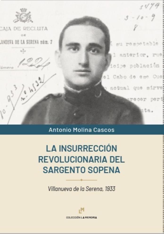 Antonio Molina Cascos presenta La insurrección revolucionaria del sargento Sopena
