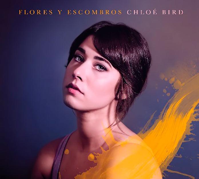 Chloé Bird saca a la luz Flores y escombros, su nuevo disco en castellano